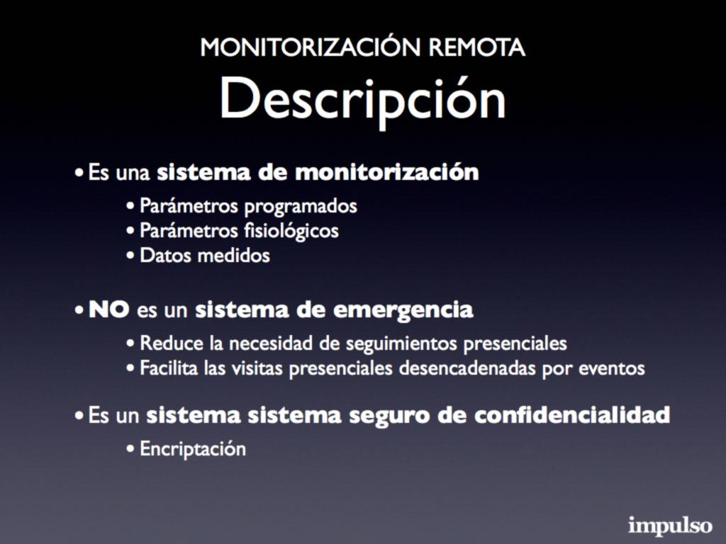 Figura 3: Monitorización remota, descripción
