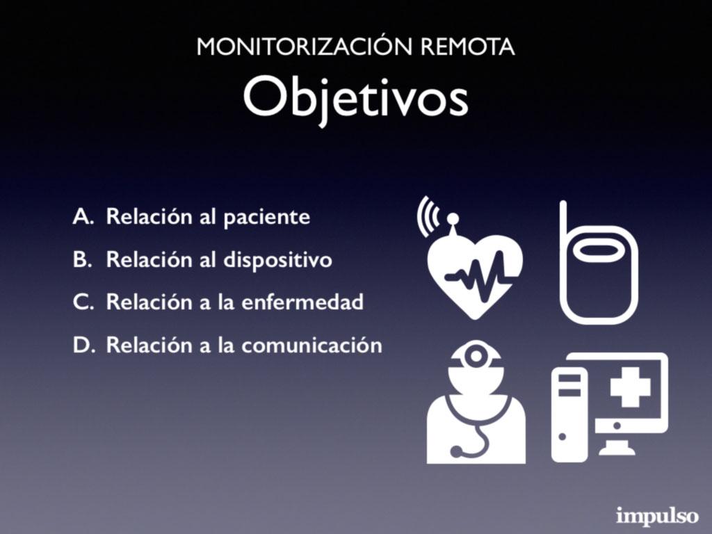 Monitorización remota. Objetivos y factores